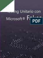 Testing Unitario Con Microsoft Fakes