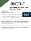 What's a Few Million in a Slush Fund Between Friends?