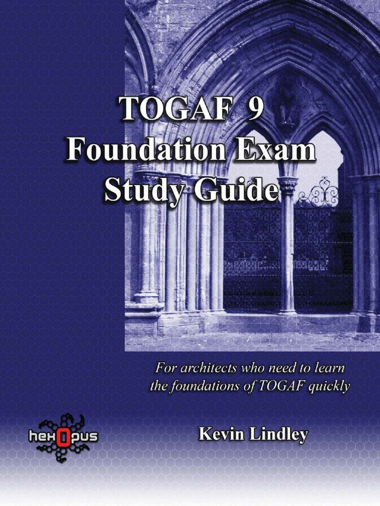 Togaf 9 Foundation Exam Study Guide | Enterprise Architecture | Business  Process