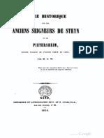 Notice historique sur les anciens seigneurs de Steyn et de Pietersheim, grands vassaux de l'ancien comté de Looz / par M.J.W.