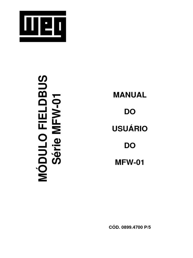WEG Mfw 01 Modulo Fieldbus 0899.4700 Manual Portugues Br