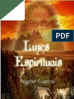 Luzes Espirituais - Vagner Cuadros