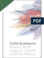 A Arte Da Pesquisa - Wayne C. Booth