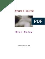 "Ryan Daley's ""Whored Tourist"""