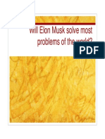 Will Elon Musk Solve Most Problems of the World