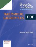 Robin Rivaton - Taxer mieux, gagner plus