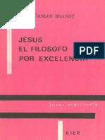 Brandt, Carlos - Jesús, el Filósofo por Excelencia