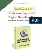 Understanding SKY Digital Satellite TV
