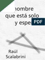 Scalabrini Ortiz Raul - El Hombre Que Esta Solo Y Espera [PDF]