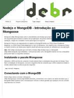 Nodejs e MongoDB - Introdução ao Mongoose - NodeBR - NodeJS Brasil