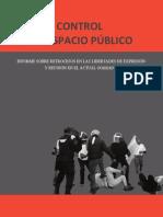 Control del Espacio Público. Informe sobre los retrocesos en las libertades de expresión y reunión en el actual gobierno.