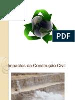 impactosdaconstruocivil-130517154012-phpapp02
