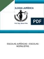 Escolas Jurídicas-Escolas Moralistas