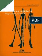 Sergio Perez Cortes - La Razon en La Historia. Hegel, Marx, Foucault