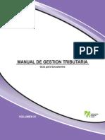 Manual de Gestión Tributaria, guía para el estudiante Vol. 4
