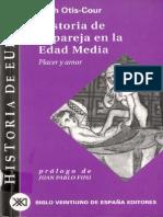 LEAH OTIS COUR Historia de La Pareja en La Edad Media Placer y Amor