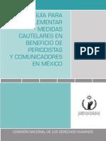 Guia Para Implementar Medidas Cautelares en Beneficio de Periodistas y Comunicadores en Mexico