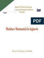 Modelare MA\atematica in Inginerie Curs 1