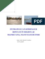 Inundatiiiile Catastrofale Si Repetate in Moldova Si Transilvania, Neanuntate de INMH (2)