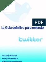 La Guia Definitiva Para Entender Twitter