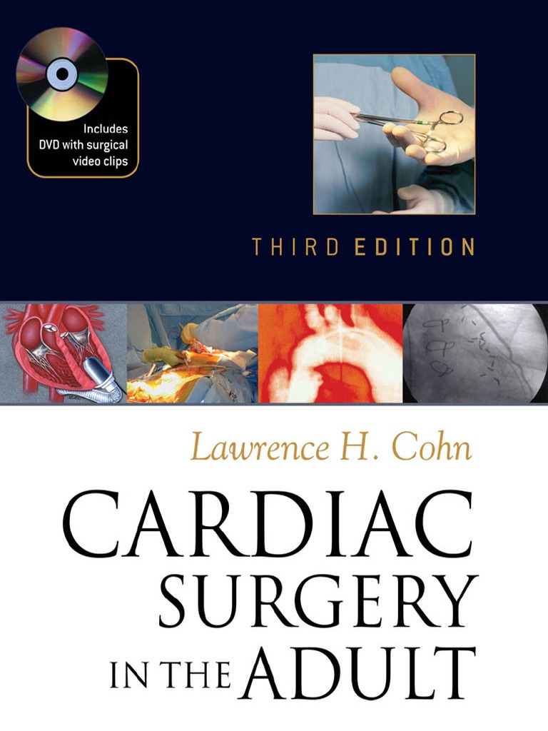 Cardiac Surgery In The Adult 3rd Edition