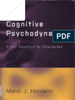 Mardi J. Horowitz - Cognitive Psychodynamics - From Conflict to Character