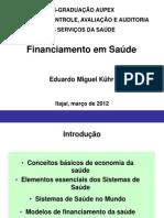 aula1-financiamentoemsaude-130119190330-phpapp01