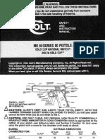 Colt MKIV S-80 Pistols