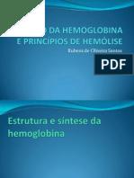 Função da hemoglobina e princípios de hemólise