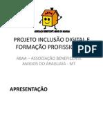 PROJETO INCLUSÃO DIGITAL E FORMAÇÃO PROFISSIONAL