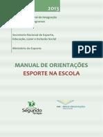 MANUAL DE ORIENTAÇÕES - ESPORTE NA ESCOLA 2013 2