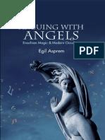 Arguing With Angels - Enochian Magic & Modern Occulture by Egil Asprem (2013)