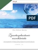 Elen Elżbieta Kanicka - Zmartwychwstanie wszechświata czyli Rozmowy z wyższą jaźnią pismem intuicyjnym spisane cz2
