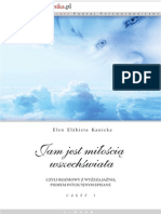 Elen Elżbieta Kanicka - Jam jest miłoscią wszechświata czyli Rozmowy z wyższą jaźnią pismem intuicyjnym spisane cz1