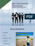 01-INTRODUÇÃO A TEORIA GERAL DA ADMINISTRAÇÃO