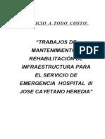 TRABAJOS DE MANTENIMIENTO Y REHABILITACIÓN DE INFRAESTRUCTURA PARA EL SERVICIO DE EMERGENCIA  HOSPITAL  III JOSE CAYETANO HEREDIA