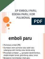 Askep Emboli Paru-edema Paru-cor Pulmonal