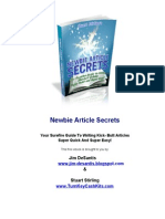Newbie Article Secrets - Your Surefire Guide to Writing Kick-Butt Articles