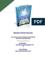 Newbie Article Secrets - Your Surefire Guide to Writing Kick-Butt Articles