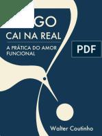 Amigo Cai Na Real