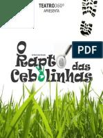 O Rapto Das Cebolinhas - Teatro 360