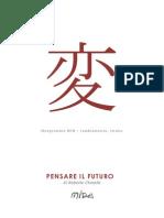 Mida Ideogrammi - Pensare il futuro, Roberto Chinello