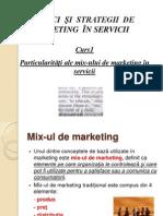 Curs 1. Introducere Si Particularitati Ale Mix Ului de Mk in Serv