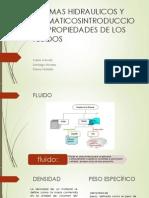 SISTEMAS HIDRAULICOS Y NEUMATICOSINTRODUCCION Y PROPIEDADES DE LOS.pptx
