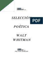 Whitman, Walt - Seleccion Poetica