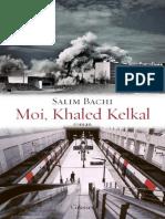 Bachi Salim - Moi Khaled Kelkal 2013 Grasset 978-2