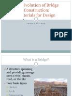 The Evolution of Bridge Construction