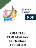 Jueves 17 de Abril Del 2014 - Jueves Santo
