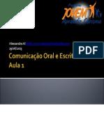 (255531678) comunicaooraleescrita-aula1-130619152812-phpapp01 (1)