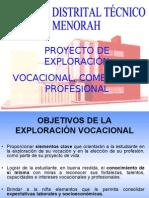 Proyecto Exploración Vocacional 2009